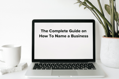 The Complete Guide on How to Name a Business